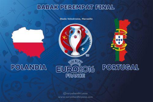 Perempat Final Euro 2016 Polandia vs Portugal