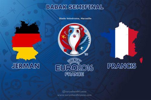 Semi Final Euro 2016 Jerman vs Prancis